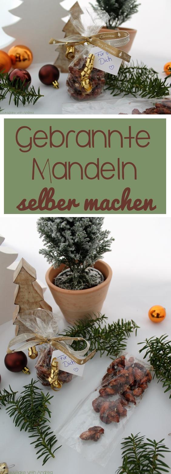 cb-with-andrea-gebrannte-mandeln-selber-machen-rezept-weihnachten-www-candbwithandrea-com-collage