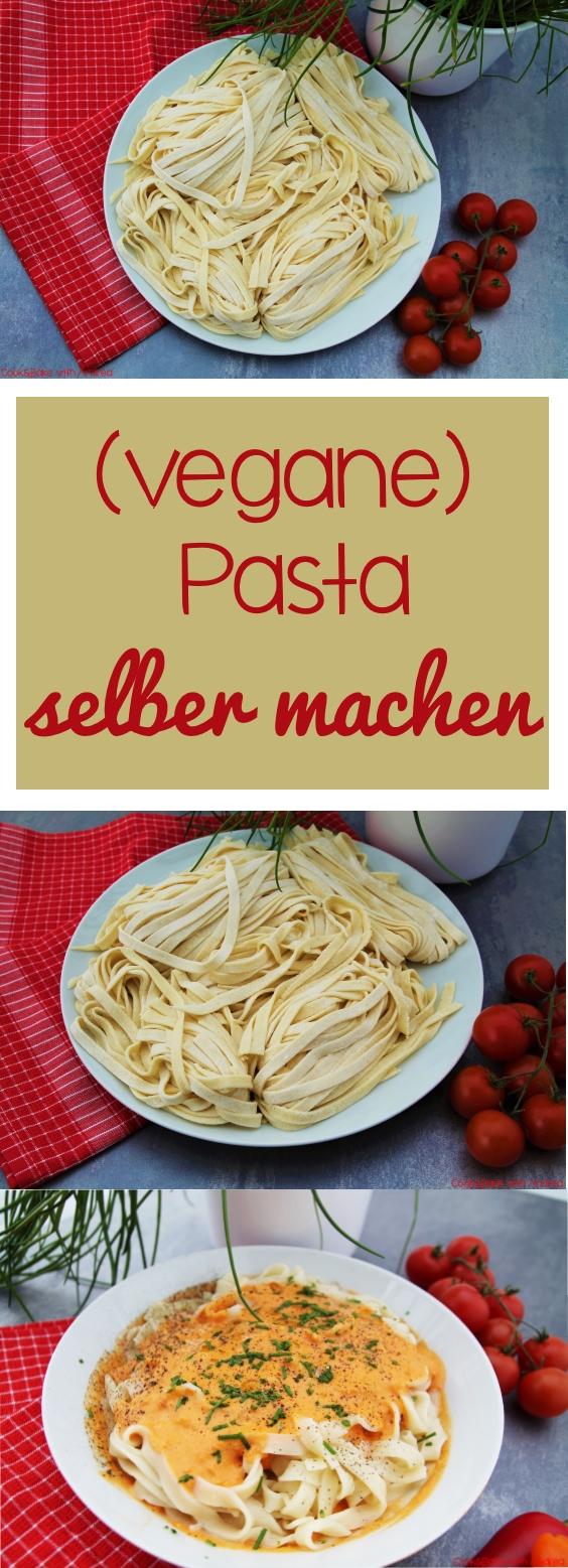 Pasta selbst gemacht - www.candbwithandrea.com - Rezept - Collage