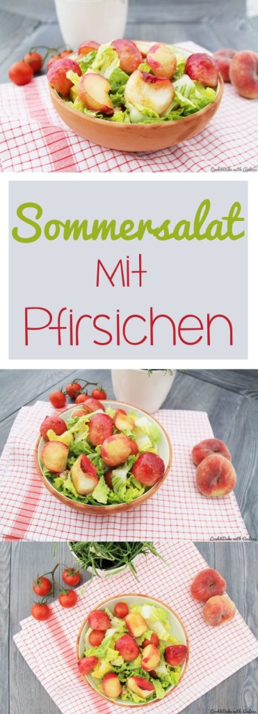 C&B with Andrea - Sommersalat mit Pfirsichen Rezept - www.candbwithandrea.com - Sommer - Collage