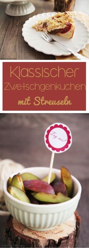 C&B with Andrea - Klassischer Zwetschgenkuchen mit Streuseln - Sommer - www.candbwithandrea.com - Collage