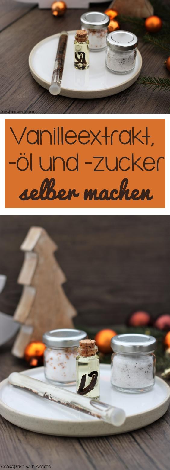 Vanilleextrakt, -öl und -zucker selber machen - C&B with Andrea