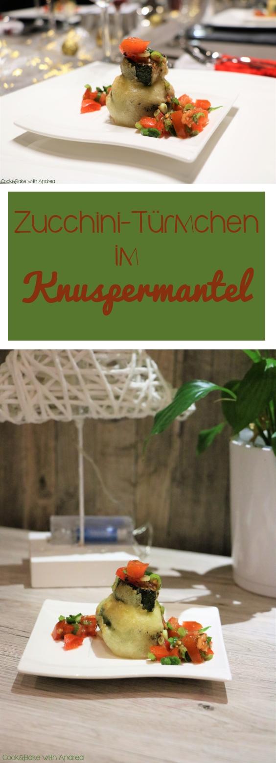 Zucchini-Türmchen im Knuspermantel - C&B with Andrea