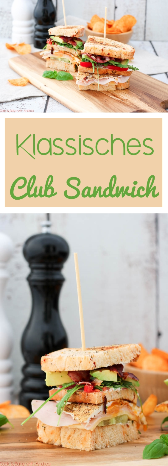 C&B with Andrea - Klassisches Club Sandwich mit Chips Rezept - www.candbwithandrea.com - Collage