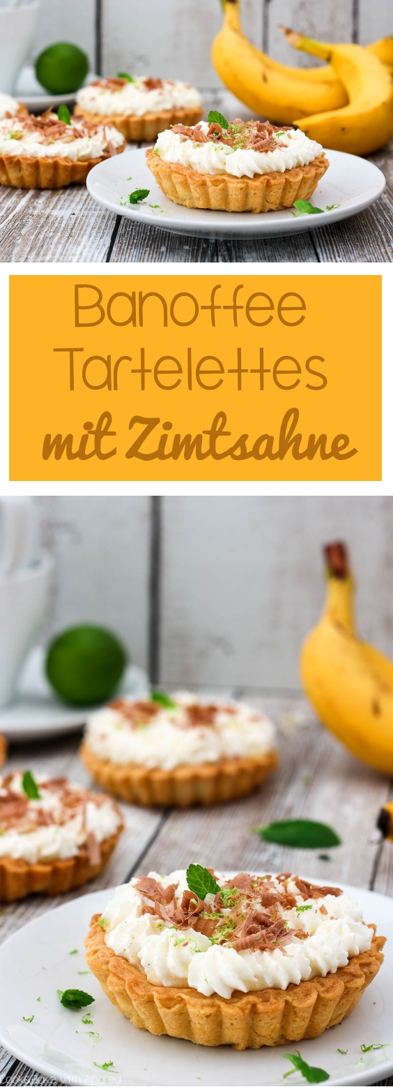 C&B with Andrea für Tante Fanny Teige - Banoffee Tartelettes mit Limettensahne Rezept - www.candbwithandrea.com - Collage