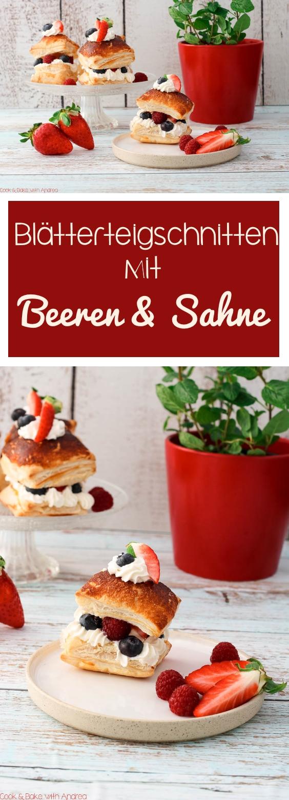 C&B with Andrea für Tante Fanny Teige - Blätterteigschnitten mit Beeren und Sahne Rezept - www.candbwithandrea.com - Collage