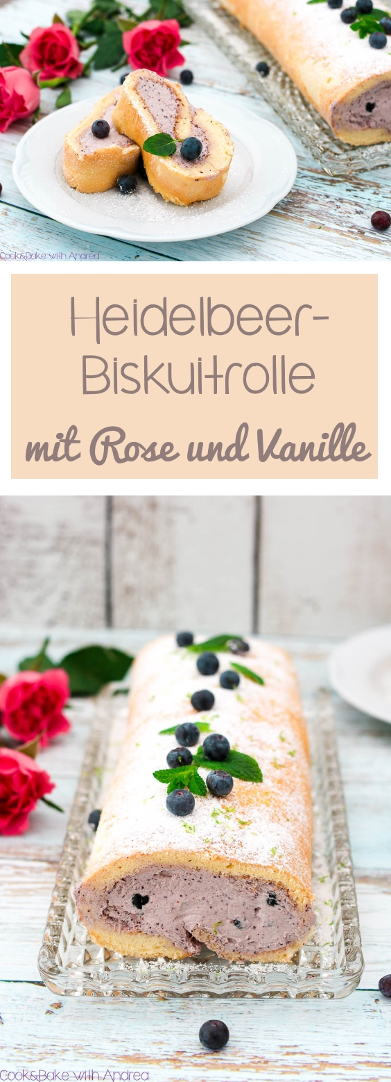 C&B with Andrea - Heidelbeer-Biskuitrolle mit Rose und Vanille Rezept - www.candbwithandrea.com - Collage