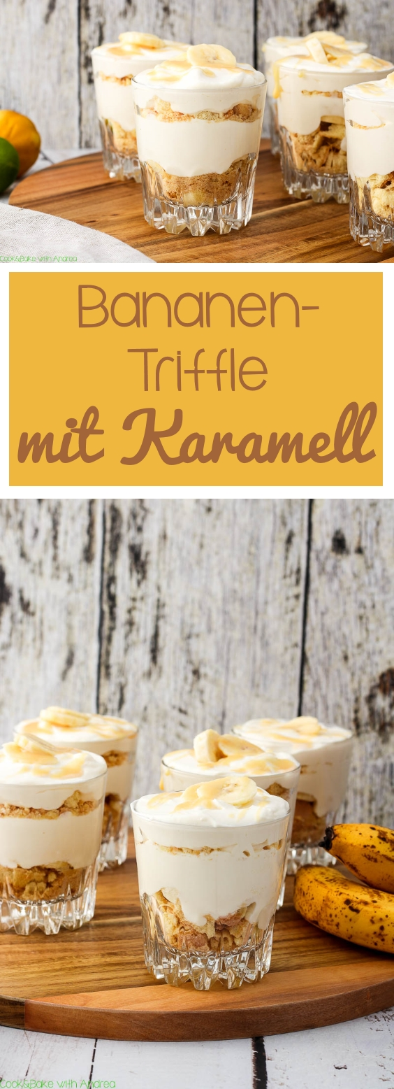 C&B with Andrea - Bananen-Triffle mit Karamell Rezept - www.candbwithandrea.com - Collage