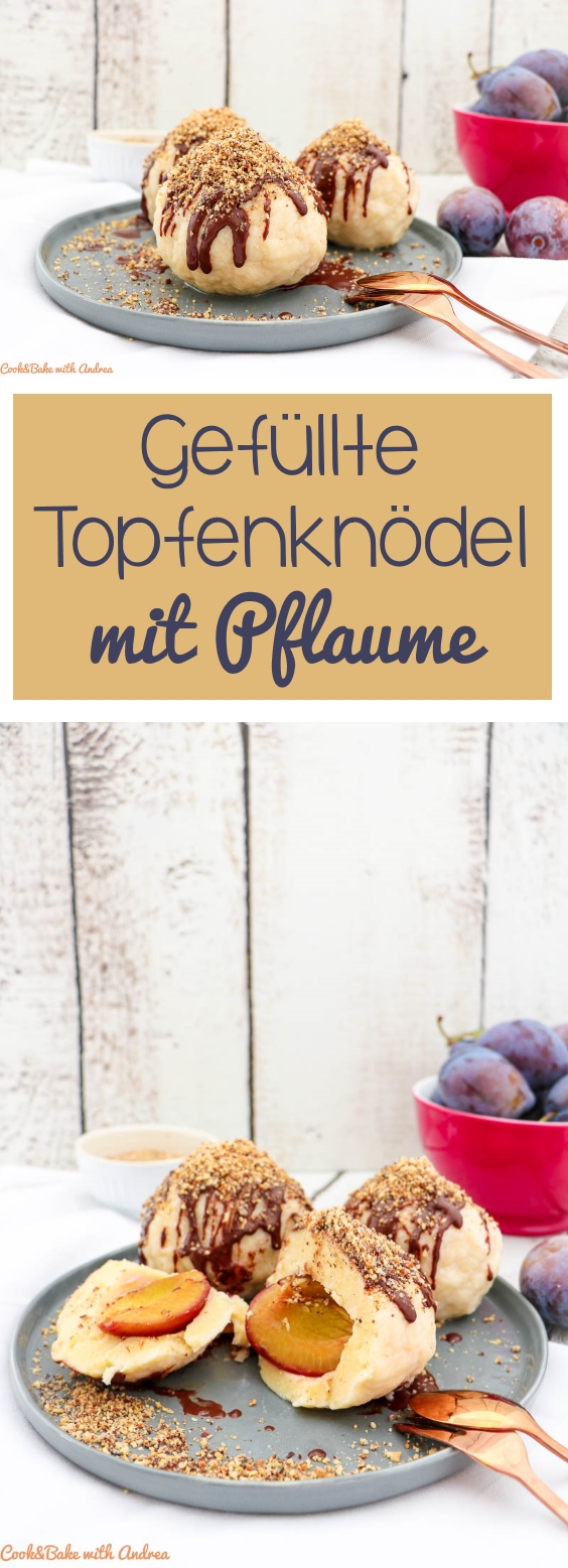 Eine typisch österreichische Nachspeise: Lecker gefüllte Topfenknödel aus Quark mit Pflaumen und Haselnussstreuseln. Das einfache Rezept findet ihr bei Cook and Bake with Andrea.