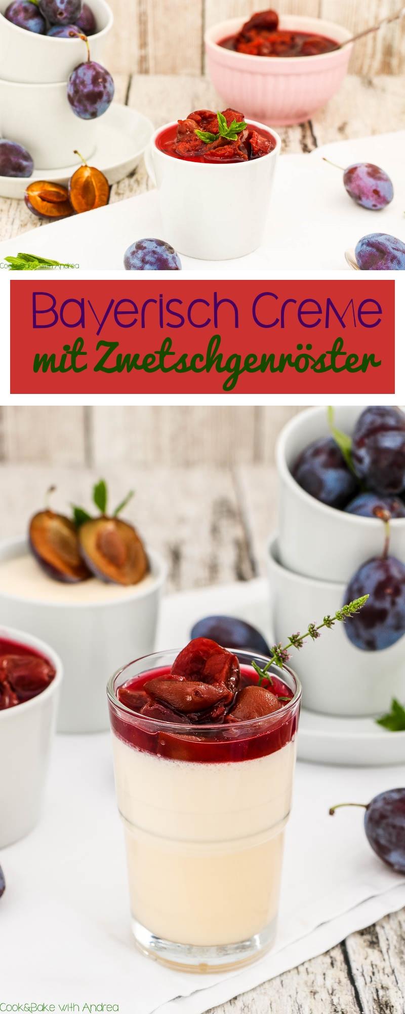 Bayerische Küche kann so lecker sein! Meine Bayerisch Creme in Verbindung mit österreichischem Zwetschgenröster ist genau das richtige Rezept für das bevorstehende Oktoberfest.